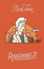 Mark Twain: Roughing it by Twain, Mark.