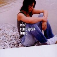 Elisa Come speak to me (2002) [Maxi-CD]
