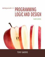 Programming Logic and Design by Gaddis. Includes online resources code!!!!!