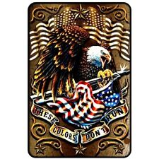 These Colors Don't Run American Eagle . 8x12 metal sign