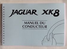 Manuel du conducteur JAGUAR XK8 - 1997/1999
