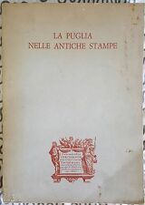 La Puglia nelle antiche stampe. Congresso nazionale distretti Lions. 1968