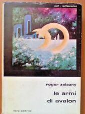 Roger Zelazny - Le armi di Avalon - Libra Editrice - Slan Fantascienza 1979