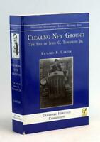 Clearing New Ground The Life Of John G Townsend Jr Republican Governor & Senator