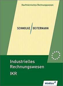 Industrielles Rechnungswesen - IKR: Schülerbuch, 41., üb...   Buch   Zustand gut