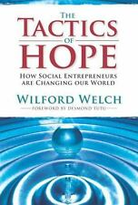 Tactics of Hope: How Social Entrepreneurs Are Changing Our World-ExLibrary