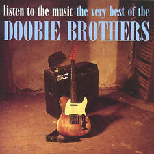 Listen to the Music: The Very Best of the Doobie Brothers by The Doobie
