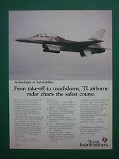 7/87 PUB TEXAS INSTRUMENTS ELECTRONIC WARFARE F-16 RADAR LANTIRN ORIGINAL AD