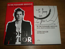 In the Pleasure Groove: Love, Death & Duran Duran (signed by John Taylor),H/B