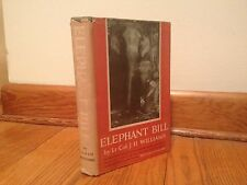 Elephant Bill by Lt.-Col. J.H. Williams, 1st Ed., 1950, Doubleday, Hardcover