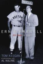 Ernie Harwell: My 60 Years in Baseball (Honoring a Detroit Legend)