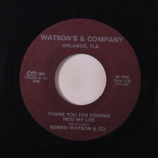 BENNIE WATSON: Thank You For Coming Into My Life / We Are Living In The Last Da