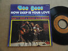 """DISQUE 45T DES BEE GEES """" HOW DEEP IS YOUR LOVE """""""