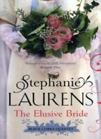 The Elusive Bride: Number 2 in series (Black Cobra Quartet),Stephanie Laurens