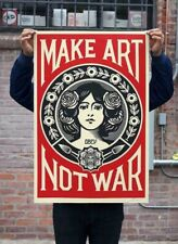 Make Art Not War Signed Offset Lithograph. Shepard Fairey Obey Giant