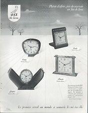 ▬► PUBLICITE ADVERTISING AD MONTRE WATCH JAZ Réveils Cotic, Balic, Landic, Gapic