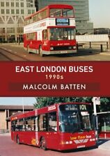 East London Buses: 1990s by Malcolm Batten 9781445680392 | Brand New