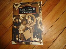 Images of America World War II in Chicago