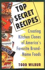 Top Secret Recipes: Creating Kitchen Clones of Ame