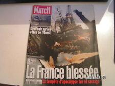 ** Paris Match n°2641 La France blessée / Deuil noir sur les côtes de l'Ouest