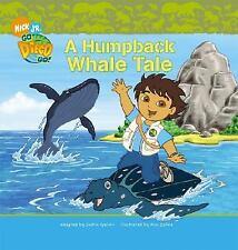 A Humpback Whale Tale (Nick Jr. Go Diego Go! (Simon Spotlight Unnumber-ExLibrary