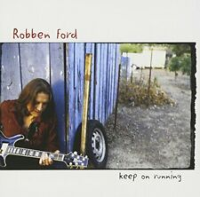 Robben Ford - Keep on Running ** Free Shipping**
