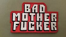 bad mother fu-ker embroidered patch