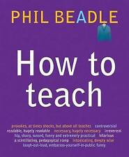 How to Teach: A Handbook for NQTs : The Ultimate (and Ultimately Irrelevant) Loo