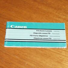 Instructions for CANON FD LENSES Objectifs printed in JAPAN 66 pages 1980s