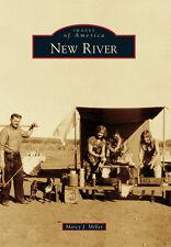 New River [Images of America] [AZ] [Arcadia Publishing]