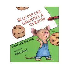 Si le das una galletita a un ratn Spanish Edition