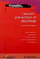 ++NICOLE TUBIANA-MATHIEU cancers: prevention et depistage 2002 MASSON EX++