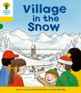 Oxford reading tree. Stage 5, Stories: Village in the snow by Roderick Hunt