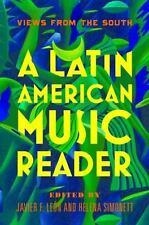 A LATIN AMERICAN MUSIC READER - LEON, JAVIER F. (EDT)/ SIMONETT, HELENA (EDT) -