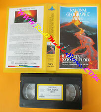 VHS film IL PIANETA NATO DAL FUOCO 1989 NATIONAL GEOGRAPHIC VIDEO (F120)no dvd