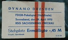 Ticket FDGB 29.4.1972 Dynamo Dresden Sachsenring Zwickau Eintrittskarte FSV DDR
