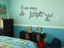 """NO MORE MONKEYS JUMPIN ON THE BED  Words Vinyl Wall Decal Lettering Sticky 24"""""""