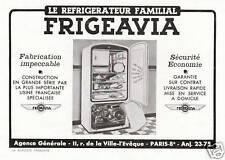 """Publicité Ancienne """" Réfrigérateur FRIGEAVIA  1949"""