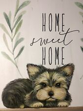 """Yorkie Wall Art """"Home Sweet Home"""" original painting holiday Rustic Chic"""
