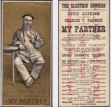 Wing Lee Chinese 1800's MY PARTNER Theater Card Bartley Campell Gold Rush Drama