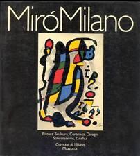 Mirò Milano. Pittura, Scultura, Ceramica, Disegni