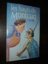 LES HAUTS DE MONTCUQ - Max Garric 1986