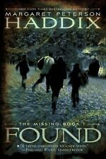 NEW - Found (The Missing, Book 1) by Haddix, Margaret Peterson