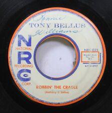 Hear! Rock & Roll 45 Tony Bellus - Robbin' The Cradle / Valentine Girl On Nrc