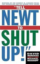 Tell Newt to Shut Up: Prize-Winning Washington Post Journalists Reveal How Reali