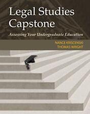 Legal Studies Capstone: Assessing Your Undergraduate Education: By Kriscenski...