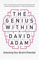The Genius Within: Unlocking Your Brain's Potential by Adam, David Book The Fast