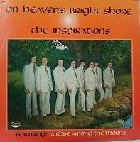 On heaven's Bright Shore the inspirations                   LP Record