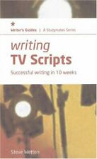 Writing TV Scripts: Successful Writing in Ten Weeks (Studymates Writers Guides,