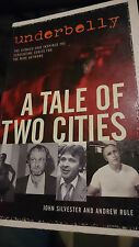 UNDERBELLY A TALE OF TWO CITIES AUSTRALIAN GANGLAND TRUE CRIME GANGSTER BOOK